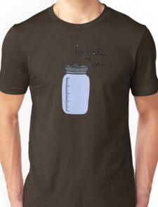 Hydrate or Die Unisex T-Shirt
