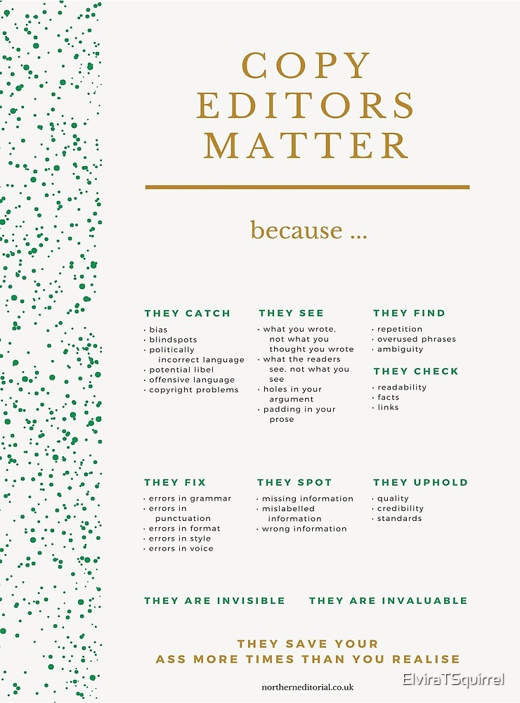 Why Copy Editors Matter by ElviraTSquirrel