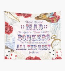 Alice in Wonderland - Have I Gone Mad? Wall Tapestry