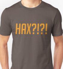 HAX?!?! T-Shirt