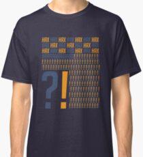 Hax?!?!?! Classic T-Shirt