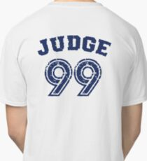 Judge 99 , Judgement Day is coming Shirt New york Baseball - I'm a Big Fan ! Classic T-Shirt
