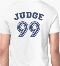 Judge 99 , Judgement Day is coming Shirt New york Baseball - I'm a Big Fan ! T-Shirt