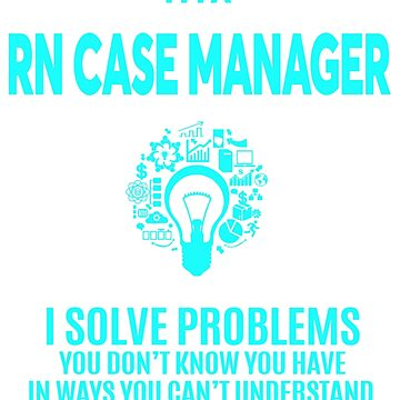 RN CASE MANAGER BEST DESIGN 2017 by cannongo