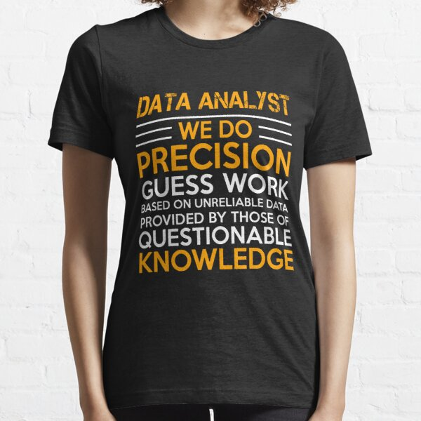 DATA ANALYST LATEST DESIGN 2017 Essential T-Shirt