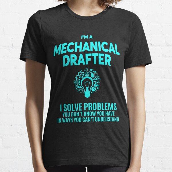 MECHANICAL DRAFTER BEST DESIGN 2017 Essential T-Shirt