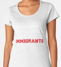 I stand with immigrants T Shirt USA Flag country Shirts Women's Premium T-Shirt