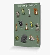 How Are You Feeling? Greeting Card