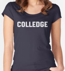 Colledge Animal House Straight Edge college Women's Fitted Scoop T-Shirt