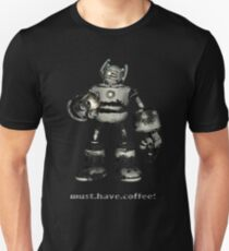 must.have.coffee (#2 in the series) Unisex T-Shirt