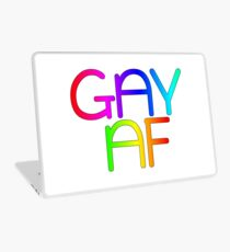 Gay AF - Show your pride with pride! Laptop Skin