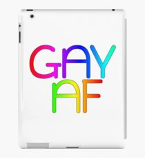 Gay AF - Show your pride with pride! iPad Case/Skin