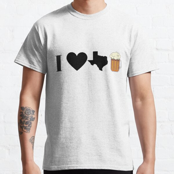 I Love Texas Beer in black Classic T-Shirt