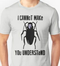 Franz Kafka Metamorphosis Quote Insect Cockroach Unisex T-Shirt