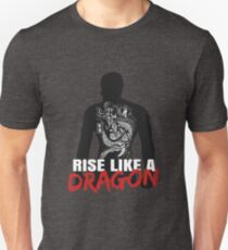 Rise Like A Dragon Unisex T-Shirt