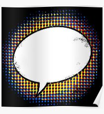 Cartoon Speech Bubble - Saying Nothing Poster