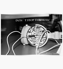 Don`t stop the music !  Poster