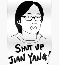 Silicon Valley - Shut Up Jian Yang  Poster
