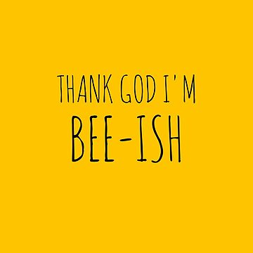 Bee-ish by beetees