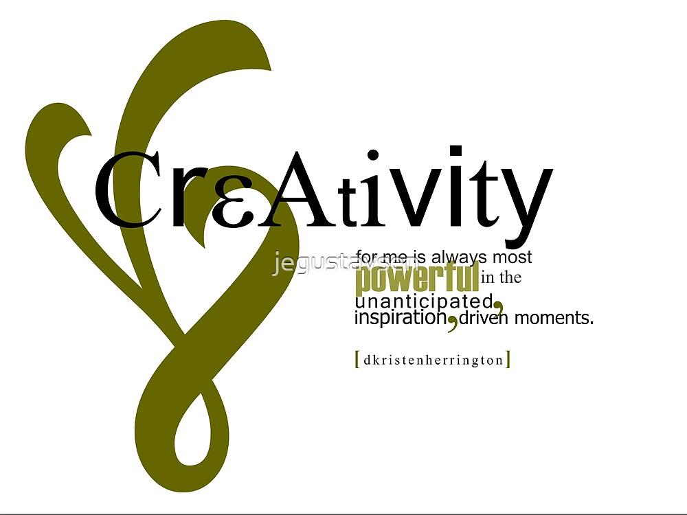 Creativity by jegustavsen