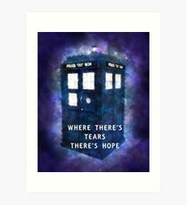Where There's Tears There's Hope Art Print