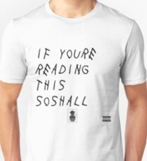 If You're Reading This Soshall T-Shirt