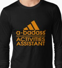 ACTIVITIES ASSISTANT BEST COLLECTION 2017 Long Sleeve T-Shirt