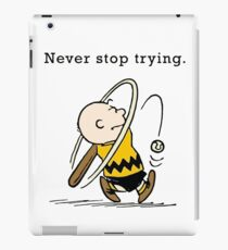 Charlie Brown - Never Stop Trying iPad Case/Skin