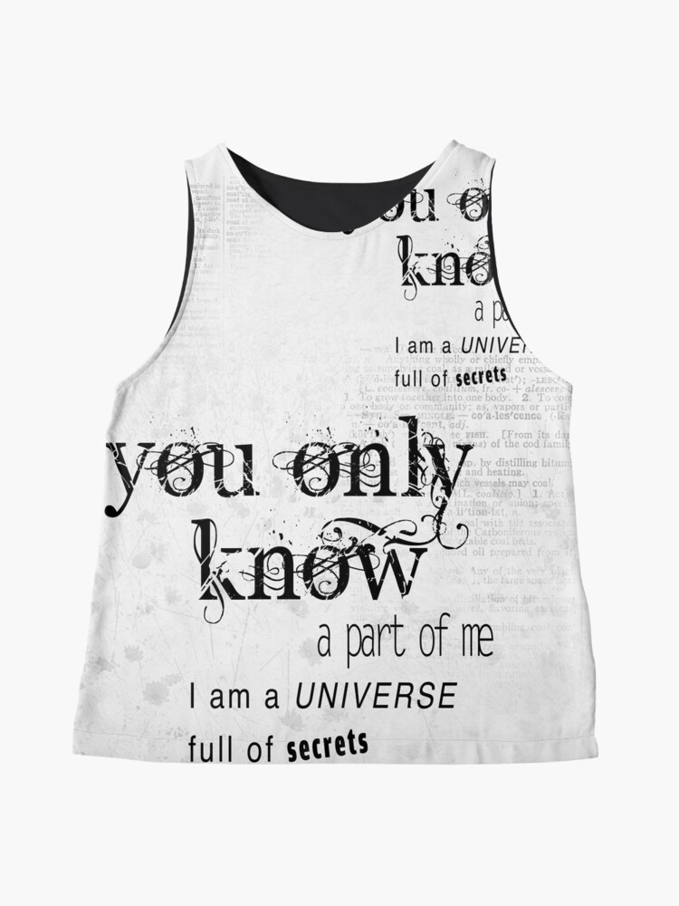 Alternate view of You only know a part of me Sleeveless Top