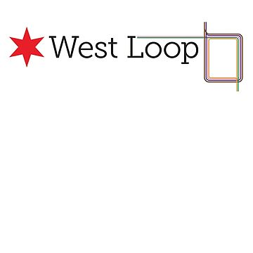 West Loop Neighborhood Tee by velocitymedia