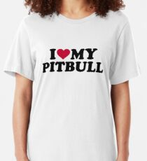 I love my Pitbull Slim Fit T-Shirt