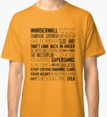 Oasis Songs  Classic T-Shirt