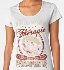 ÉDITION LIMITÉE - THÉRAPIE PARAPENTE Women's Premium T-Shirt
