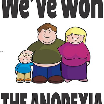 WE'VE WON THE ANOREXIA by tambelini