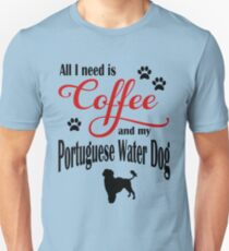 Coffee and my Portuguese Water Dog Unisex T-Shirt