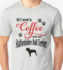 Coffee and My Staffordshire Bull Terrier Unisex T-Shirt