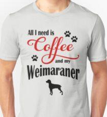 Coffee and My Weimaraner Unisex T-Shirt
