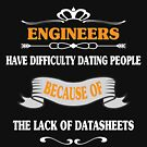 Engineers Have Difficulty Dating People - Funny Engineering T-shirt by TeeHome
