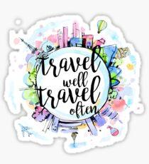 Travel Well, Travel Often Sticker