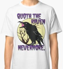 Edgar Allan Poe The Raven Nevermore Classic T-Shirt