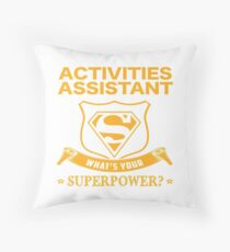 ACTIVITIES ASSISTANT BEST COLLECTION 2017 Throw Pillow