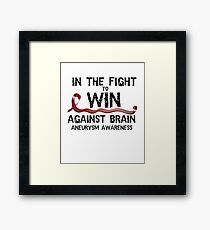 In The Fight To Win Against Brain Aneurysm Awareness Framed Print