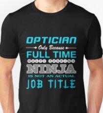 OPTICIAN BEST DESIGN 2017 T-Shirt