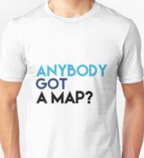 Anybody Got A Map? T-Shirt