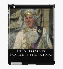 It's Good to be the King - Mel Brooks iPad Case/Skin