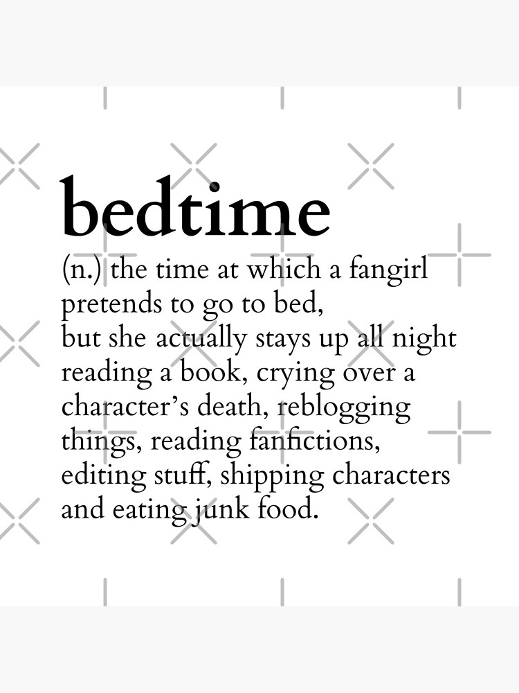 Schlafenszeit bedeutet zu einer fangirl #books Version von FandomizedRose