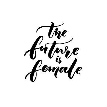 The future is female by annakutukova