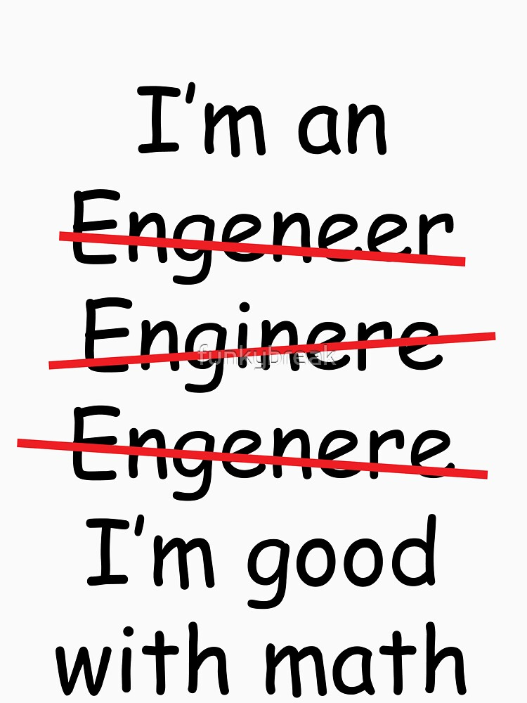 I'm an Engineer | Unisex T-Shirt