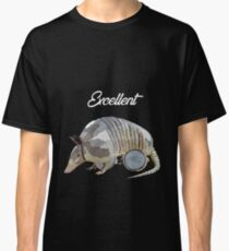 Excellent Armadillo Classic T-Shirt