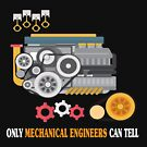 Only Mechanical Engineers Can Tell - Funny Mechanical Engineer T-shirt by TeeHome